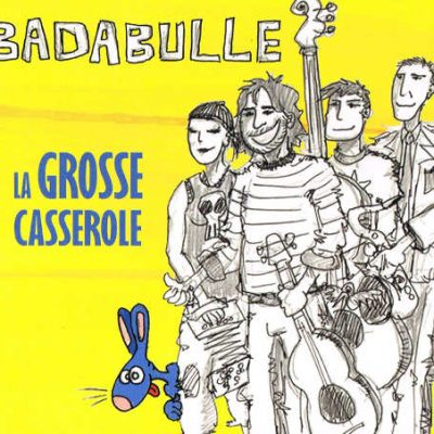 photo présentant la pochette du cd La grosse casserole, Chansons tout public, compagnie Badabulle